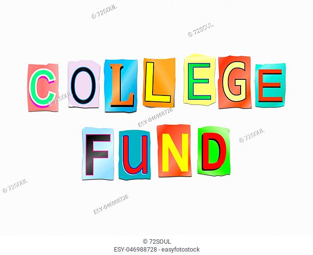 3d Illustration depicting a set of cut out printed letters arranged to form the words college fund