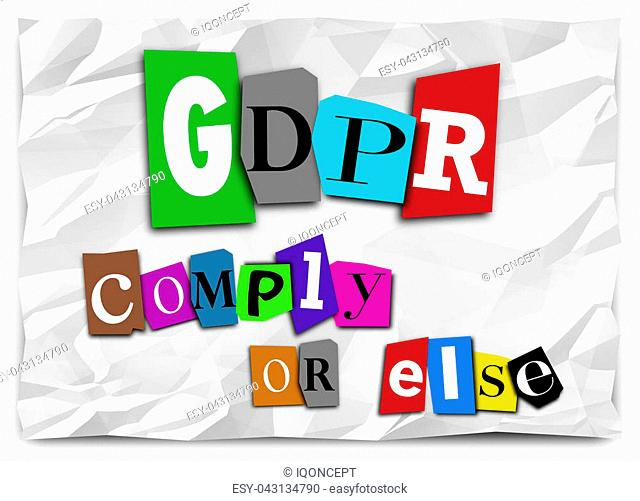GDPR Comply or Else Ransom Note Compliance Illustration