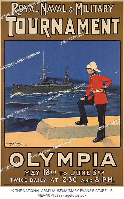 Royal Naval and Military Tournament OLYMPIA MAY 18TH TO JUNE 3RD TWICE DAILY AT 2.30 AND 8PM. Chromolithograph poster by Dudley Hardy