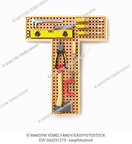 Letter T. Alphabet from the tools on the metal pegboard isolated on white. 3d illustration