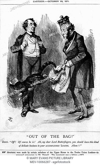 BENJAMIN DISRAELI Dizzy chastises a member of the House of Lords for meddling with the Trade Unions: they should leave that to him