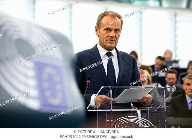 22 October 2019, France (France), Straßburg: Donald Tusk, President of the European Council, addresses the European Parliament during the debate on the outcome...