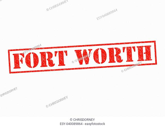 FORT WORTH Rubber Stamp over a white background