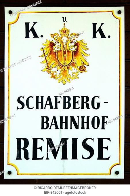 Old station sign K und K Schafbergbahn Bahnhof Remise, Salzburg, Austria, Europe