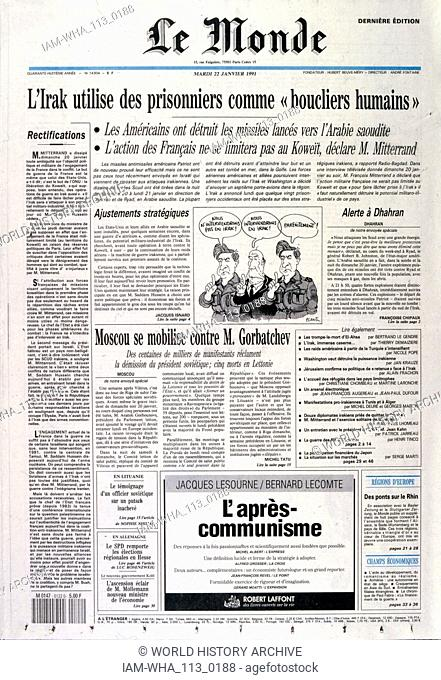 headline in 'le Monde' a French newspaper, 2nnd January 1991, concerning prisoners of war used as human shields, during the Gulf War (2 August 1990 - 28...