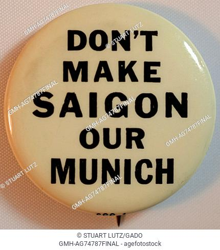 An anti-Vietnam War protest pin that reads 'Don't make Saigon our Munich', 1968