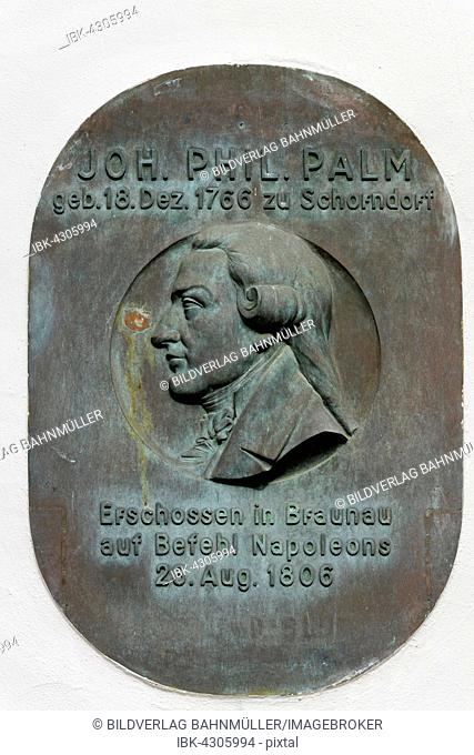 Commemorative plaque to bookseller Johann Philipp Palm, born in Schorndorf in 1766, shot dead on orders of Napoleon in Braunau in 1806, Dr