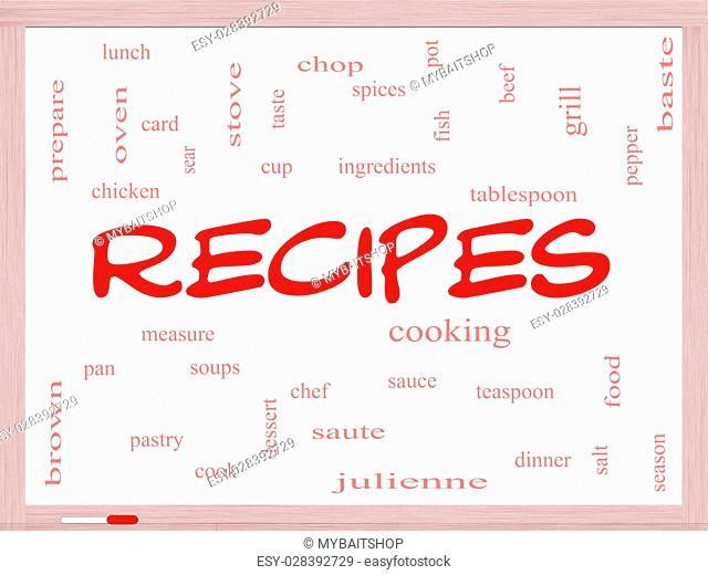 Recipes Word Cloud Concept on a Whiteboard with great terms such as cooking, measure, chop, grill and more