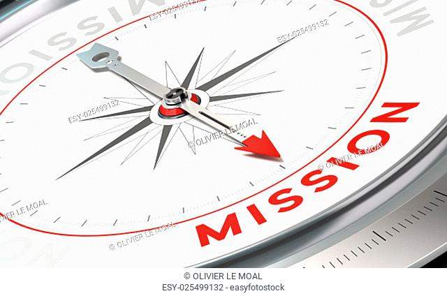 Compass with needle pointing the word mission. Conceptual illustration part one of a company statement, Mission, Vision and Value