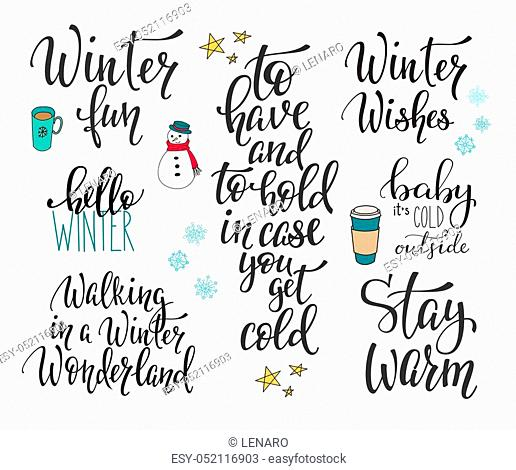 Season life style inspiration quotes lettering. Motivational typography. Calligraphy graphic design element. Winter vector sign set