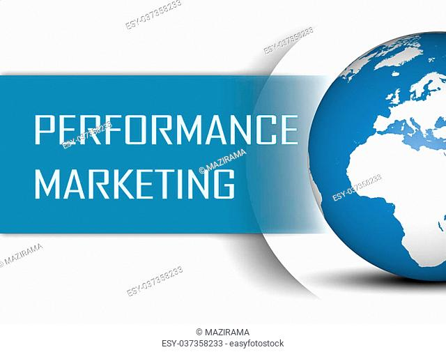 Performance Marketing concept with globe on white background