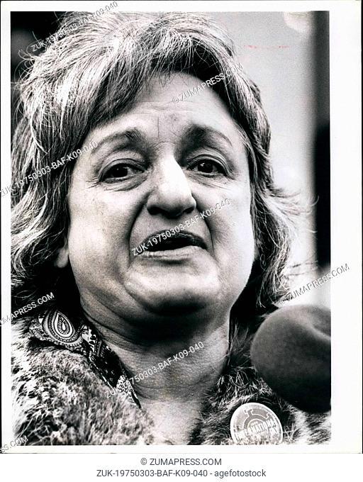 Mar. 03, 1975 - Intl. Women's Day Rally - NYC March 8, 1975, Betty Friedan (Credit Image: © Keystone Press Agency/Keystone USA via ZUMAPRESS.com)
