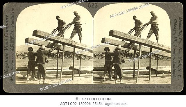 Sawing lumber in Manchuria, Keystone View Company, Gelatin silver, 1904 or 1905, Image taken during the Russo-Japanese war (1904-1905). 523. 6571