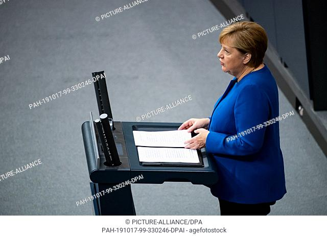17 October 2019, Berlin: German Chancellor Angela Merkel (CDU) will present a government declaration on the forthcoming European Council in the plenary session...