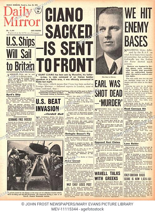 1941 front page Daily Mirror Mussolini sacks Count Ciano and Marshal Graziana and Lord Erroll shot in Kenya