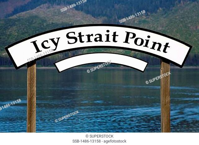 Signboard at the waterfront, Icy Strait Point, Hoonah City, Chichagof Island, Alaska, USA