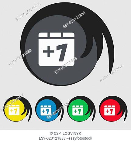 Plus one, Add one icon sign. Symbol on five colored buttons. Vector