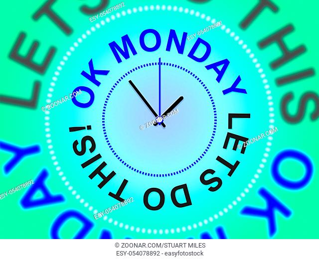 Monday Morning Quotes - Let's Do This Clock - 3d Illustration