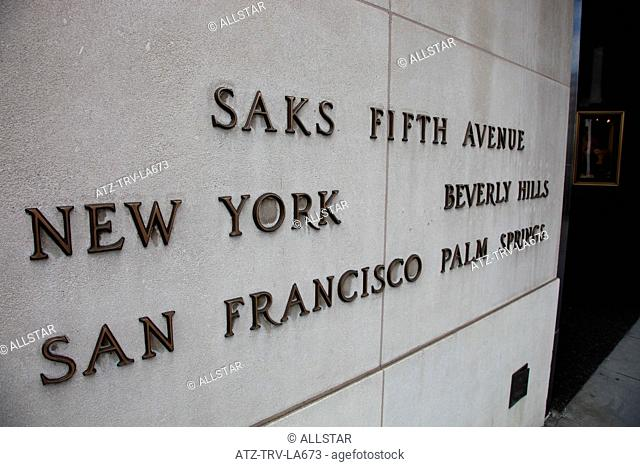 SAKS FIFTH AVENUE HIGH STREET SIGN; BEVERLY HILLS STORE, 9600 WILSHIRE BLVD; 01/08/2010