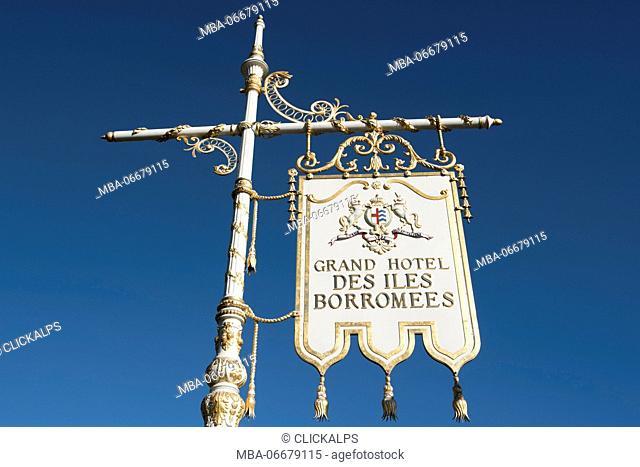 Stresa, Verbano-Cusio-Ossola, Piedmont, Italy. Entrance sign of the Grand Hotel des Iles Borromees