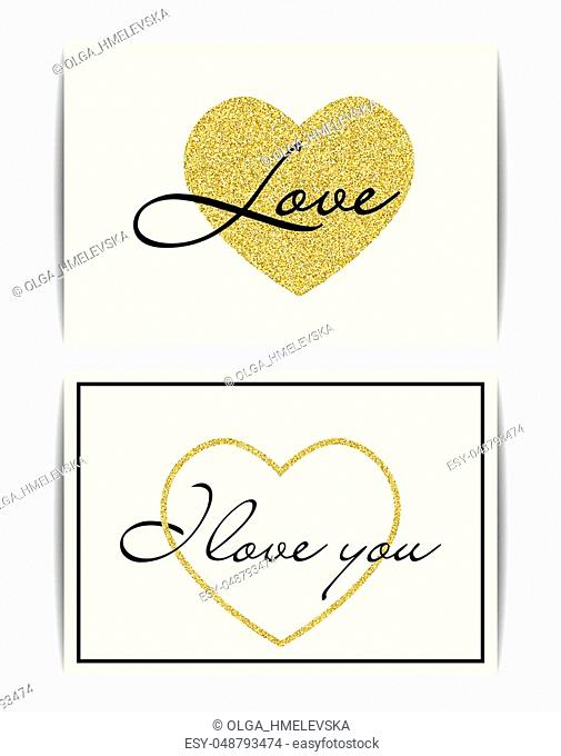 Set of banner templates with love symbol. I love you text. Golden texture heart with glitter sequins. Valentine card or wedding invitation, t-shirt, labels