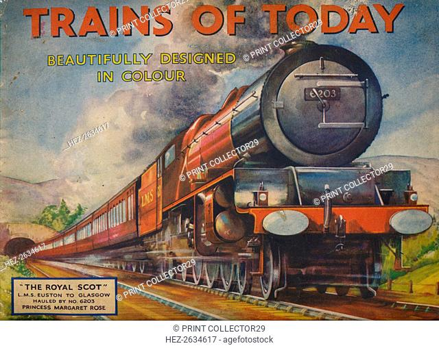 'Trains of Today: The Royal Scot, L.M.S. Euston to Glasgow', 1940. Artist: Unknown