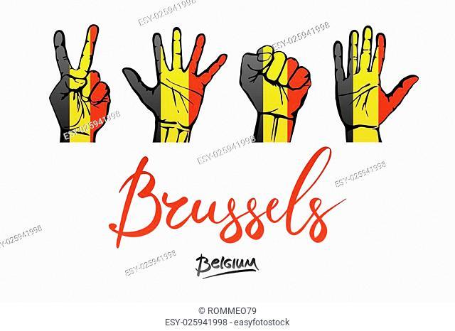 hands on Belgium flag background. lettering hand-written Belgium red, Brusselse. art