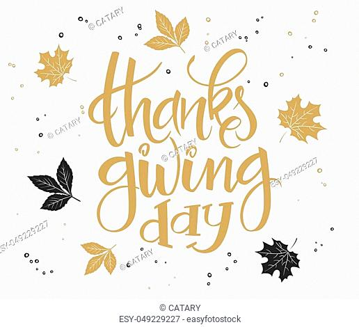 vector hand lettering thanksgiving greetings text - thanksgiving day with leaves in gold color