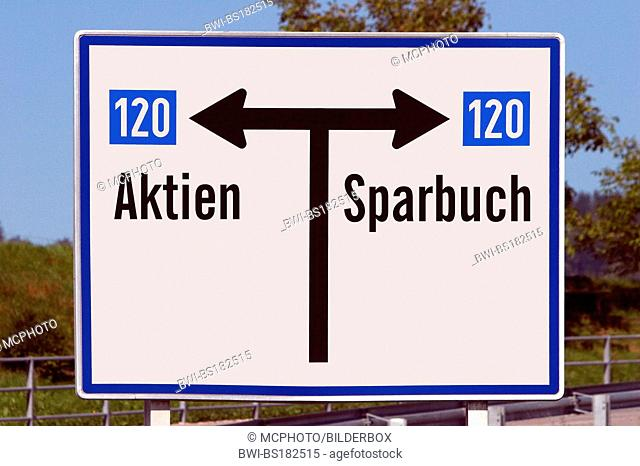 sign with writing, Aktien or Sparbuch
