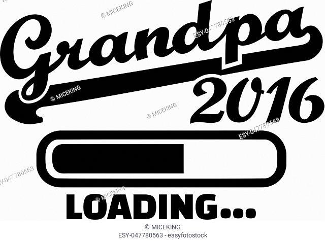 Grandpa 2016 loading