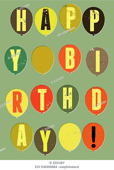 Happy Birthday! Typographical retro grunge Birthday Card. Vector illustration