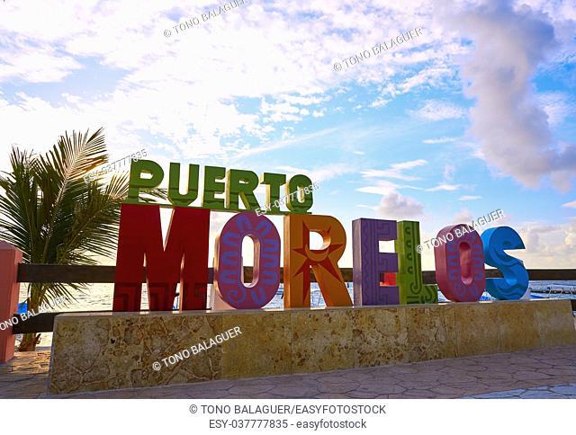 Puerto Morelos word sign in sunrise Mayan Riviera Maya of Mexico