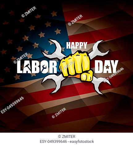 labor day Usa vector label. vector happy labor day poster or banner with clenched fist isolated on usa flag background. Labor union icon